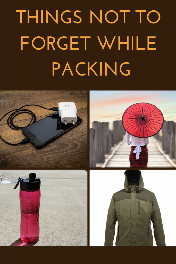 Things not to forget while packing