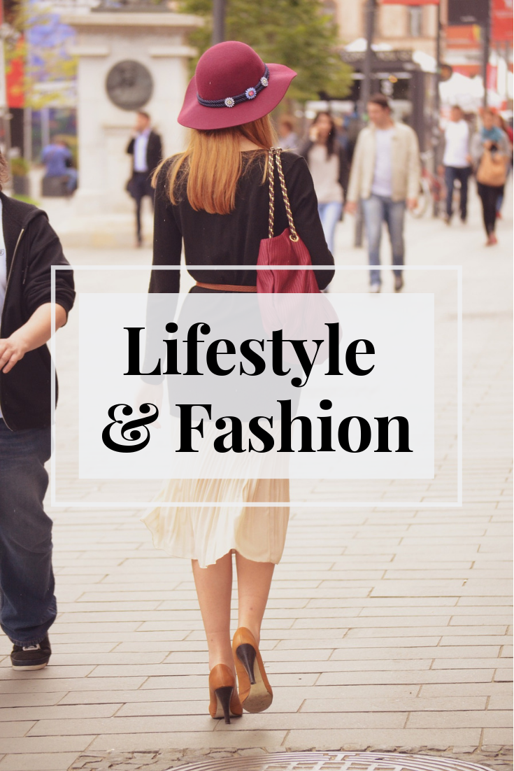 lifestyle and fashion