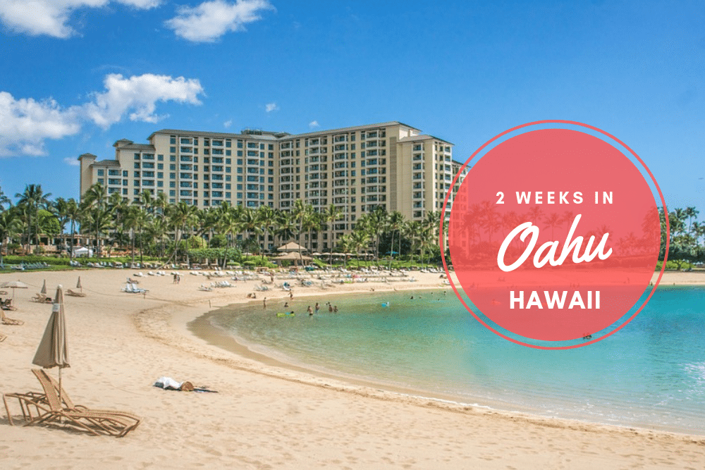 2 weeks in Oahu – what to do on the island of Hawaii